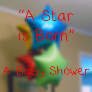 Star Is Born Baby Shower